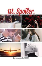 1st  Spoiler. [ Winner's Nam Taehyun fanfic ] [Complete] by Songminho3003