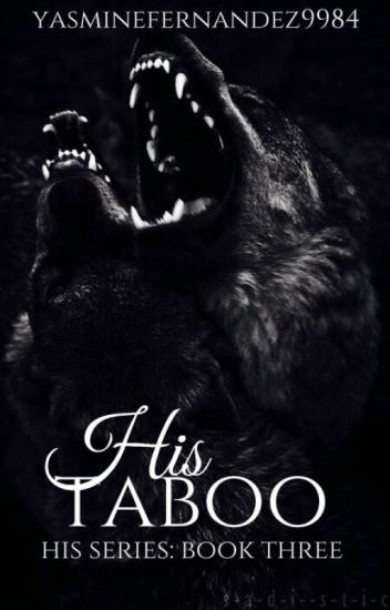 His Taboo (Werewolf|ManxMan|Incest|Mpreg) His Series: BOOK THREE