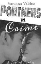 Partners in Crime[JaDine FanFic] by vxnessavaldez