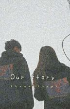 OUR STORY ||《w.j.k》 by shuan-shuan