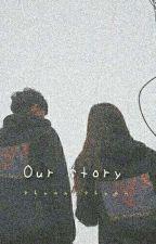 OUR STORY ||《w.j.k》 by shuan-shuan