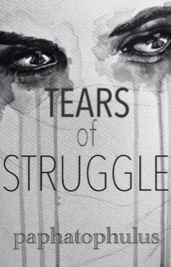 Tears of Struggle