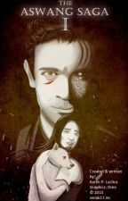 BOOK 1: THE ASWANG SAGA (The story of a girl who falls in love with an aswang) by GeniePig314