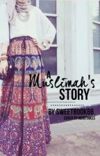 A Muslimah's Story {EDITING} by sweetbook66