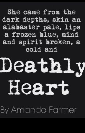 Deathly Heart by amfarmer