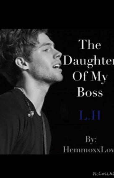 The Daughter Of My Boss // 5sos