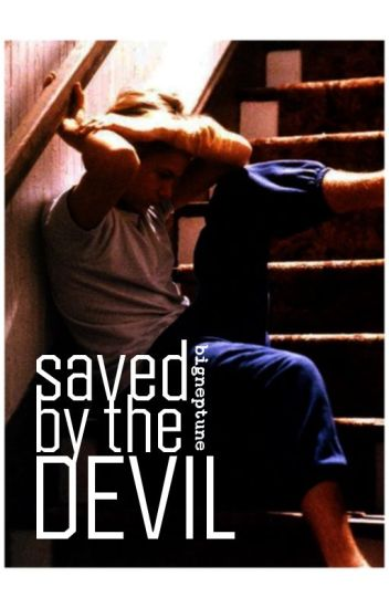Saved by the Devil. (boyxboy) [ON HOLD]
