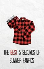 The best 5 Seconds of Summer Fanfics by meaninglessluke