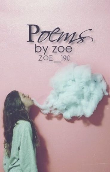 Poems! by zoe_190