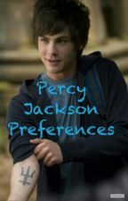 Percy Jackson preferences by fangirl_freak_out