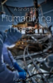 Humanifying Thales-1 by King-of-Frogs