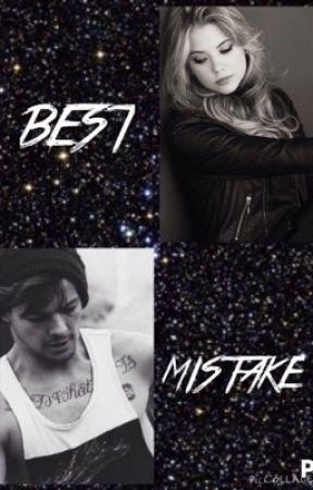Best Mistake || Louis Tomlinson by Greeneyes_InDarkness
