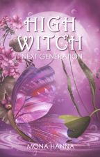 High Witch Next Generation (Generations Book 1 - Sample) by MonaHanna
