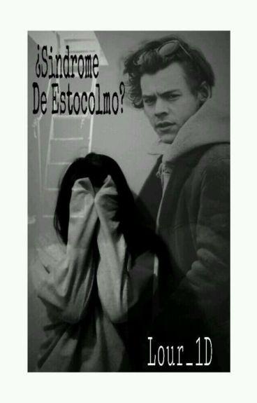¿Síndrome de Estocolmo? [Harry y tu] (TERMINADA)