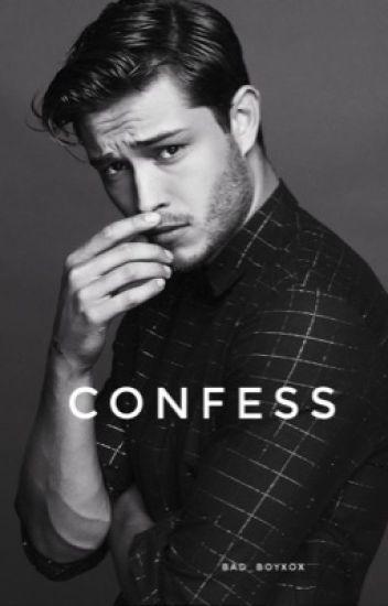 Confess ( En correction )