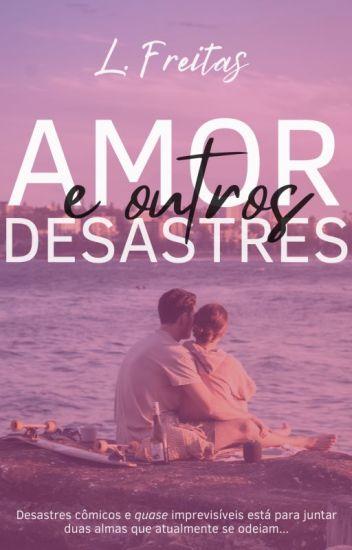 Amor & outros desastres (disponível até 25/08)