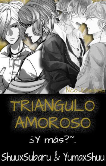 Triangulo amoroso...¿Y más?..~ [ Diabolik Lovers YAOI]