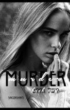 Murder (Book 2) by soccersonti