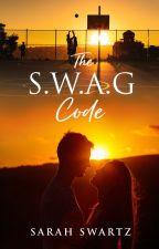 The S.W.A.G Code by SarahSwartz