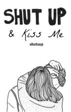 ❄ Shut up & Kiss me ❄ l.h by shutuup
