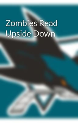 Zombies Read Upside Down