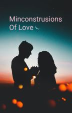 Misconstrusions of Love | Alpha Book 2 √ by xxFatherOfLukexx