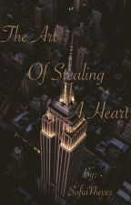 The Art of Stealing a Heart by _IsPy_