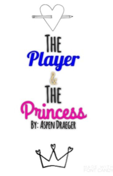The Player and the Princess
