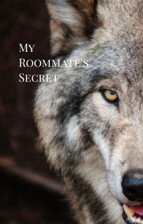 My Roommate's Secret | #Wattys2017 by xxFatherOfLukexx