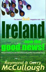 Ireland - now the good news! by RaymondMcCullough