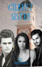 Gilbert Sister by jgirl23223