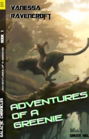Adventures of a Greenie by VanessaRavencroft