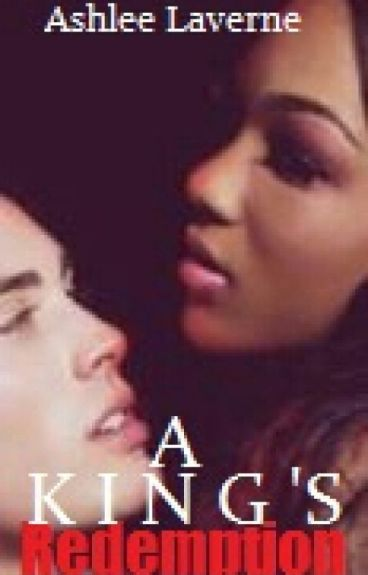 A Kings Redemption (Royal Betrayal 2) (ON HOLD)