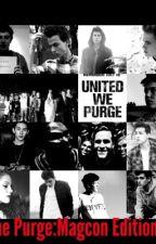 The Purge:Magcon Edition 2 by EwYourenotCameron