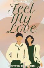 Feel My Love (Fin) by JeaqSi