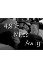 4,935 Miles Away by heavenonmars