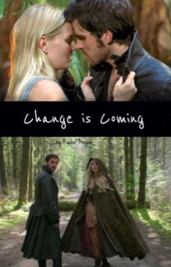 Change is Coming (2)