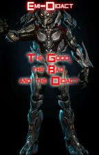 The Good, the Bad, and the Didact by Emi-Didact