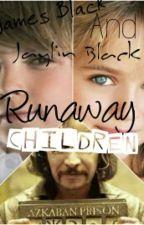 Runaway Childeren(Sirius Black's Daughter) by Lana-Wolf