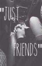 """""""Just Friends?"""" by brandiii123"""