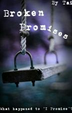 Broken Promises by Oh_My_Sheepcats