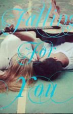 Falling For You by BookGirlLover