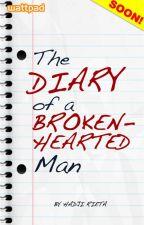 The Diary of a Brokenhearted Man by HadjiSRieta