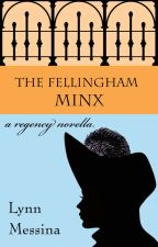 The Fellingham Minx by lynnmessina