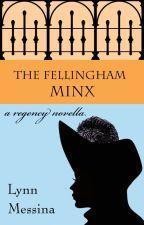 The Fellingham Minx by lynnmessina