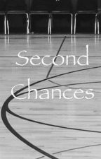 Second Chances by AnonymousWriter44