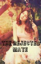The Rejected Mate by TOO_CVTE