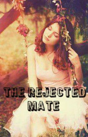 The Rejected Mate