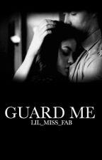 Guard Me by lil_miss_fab