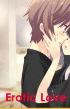 Erotic Love by justmae